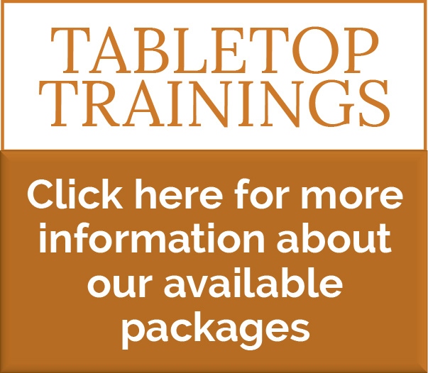 Tabletop Trainings